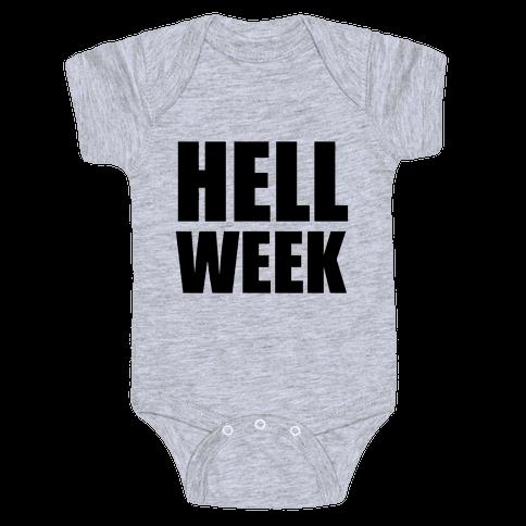 Hell Week Baby Onesy