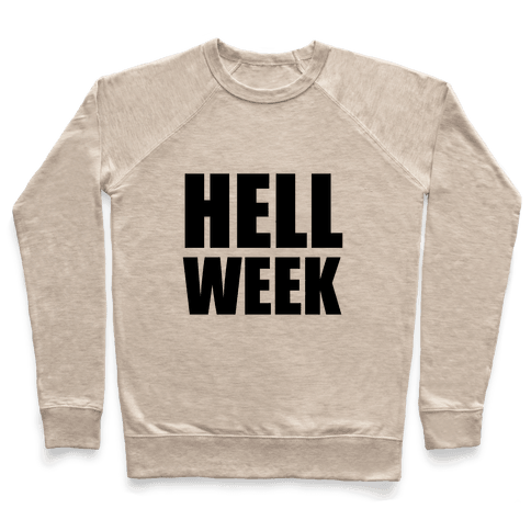Hell Week Pullover