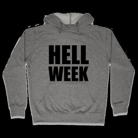 Hell Week Hooded Sweatshirt