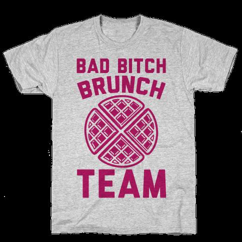 Bad Bitch Brunch Team Mens T-Shirt
