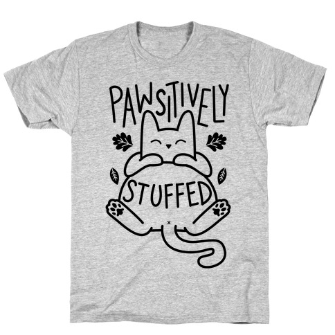 Pawsitively Stuffed Mens T-Shirt