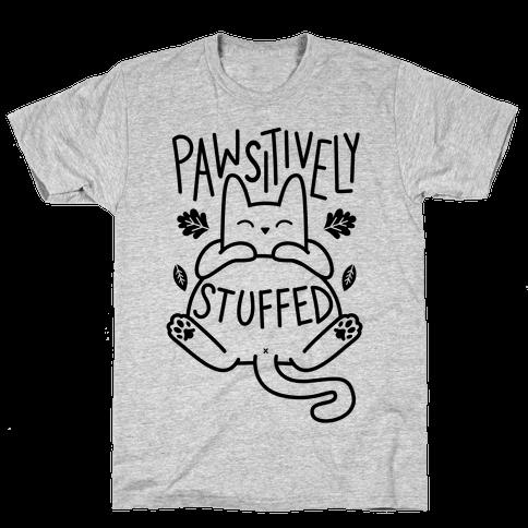 Pawsitively Stuffed Mens T-Shirt