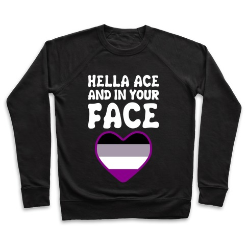 Hella Ace And In Your Face Pullover