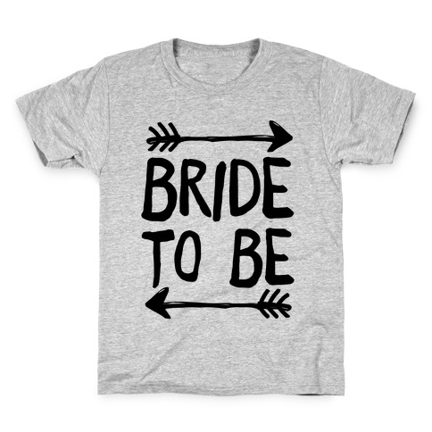 Bride To Be Kids T-Shirt