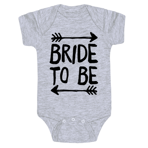 Bride To Be Baby Onesy