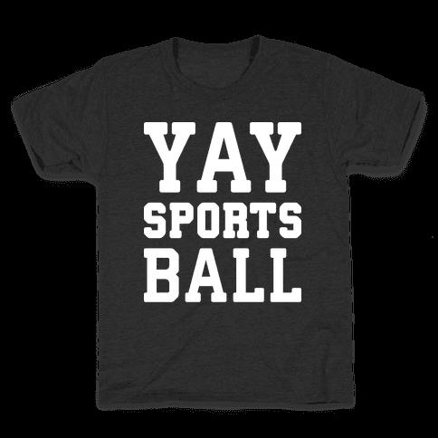 Yay Sports Ball Kids T-Shirt