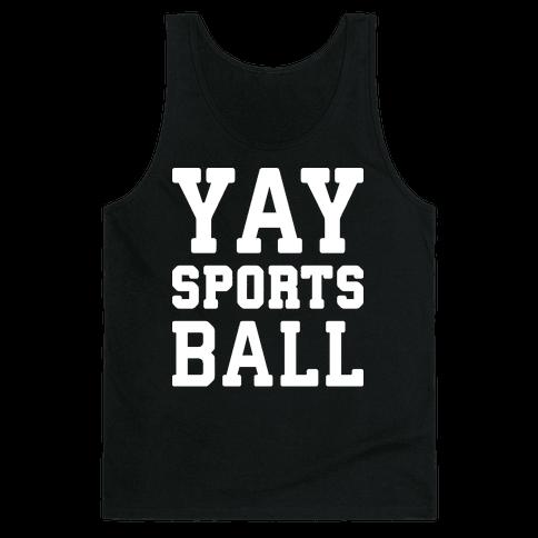Yay Sports Ball Tank Top