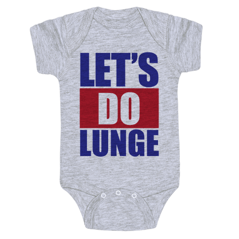 Let's Do Lunge Baby Onesy