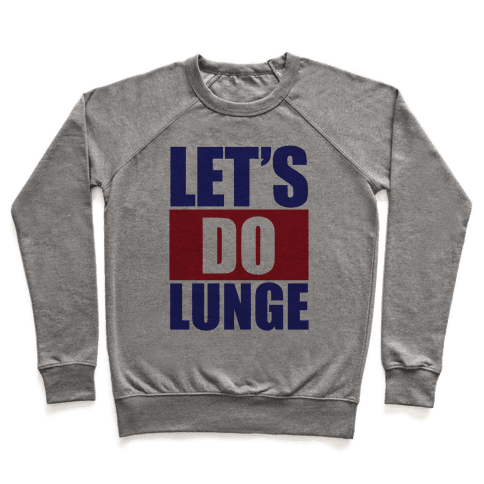 Let's Do Lunge Pullover