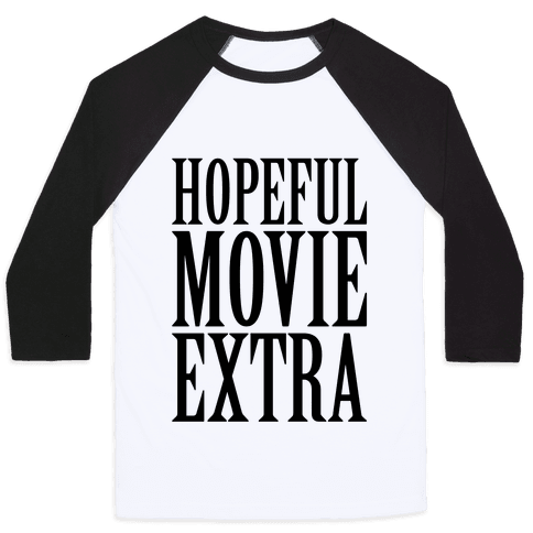 Hopeful Movie Extra Baseball Tee