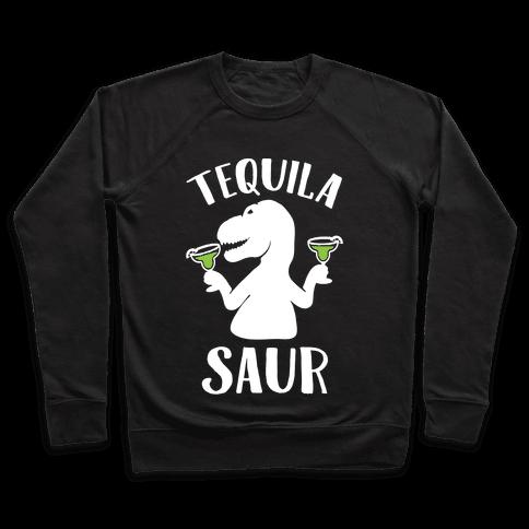 Tequilasaur Pullover