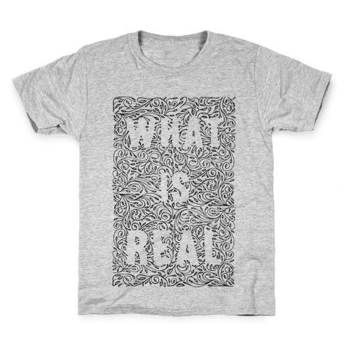 What is Real Kids T-Shirt