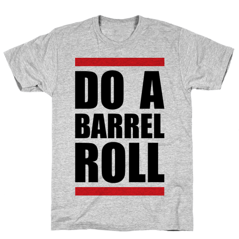Do A Barrel Roll Mens T-Shirt
