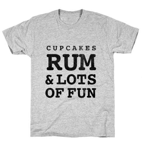 Cupcakes, Rum & Lots of Fun (things i love tank) Mens T-Shirt