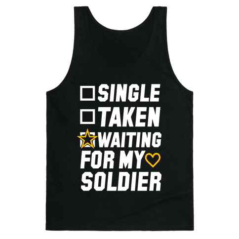 Single Taken Waiting For My Soldier Tank Top
