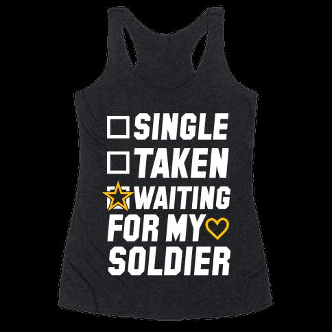 Single Taken Waiting For My Soldier Racerback Tank Top