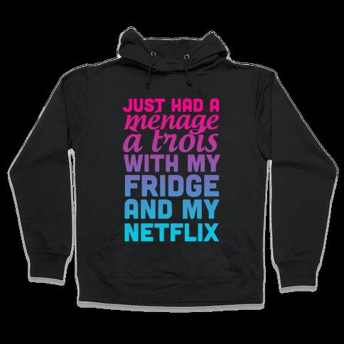 Menage a Trois. Hooded Sweatshirt