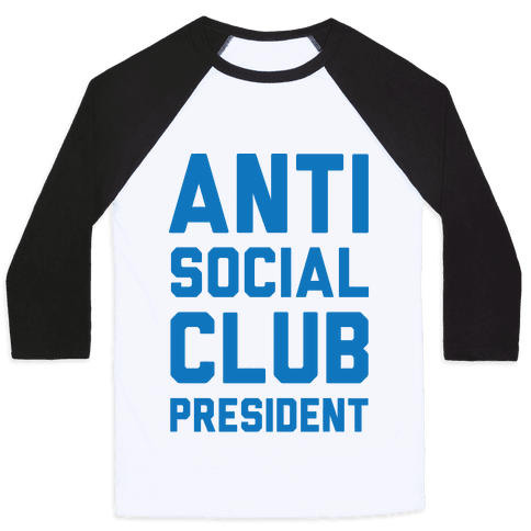 Antisocial Club President Baseball Tee