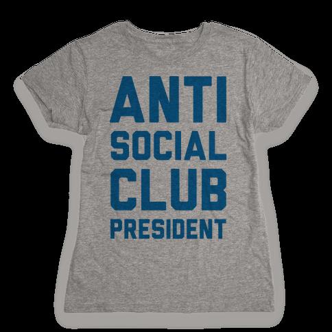 Antisocial Club President Womens T-Shirt