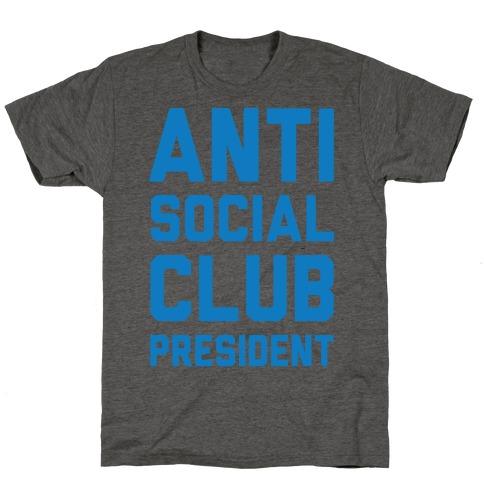 Antisocial Club President T-Shirt
