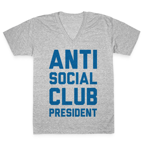 Antisocial Club President V-Neck Tee Shirt
