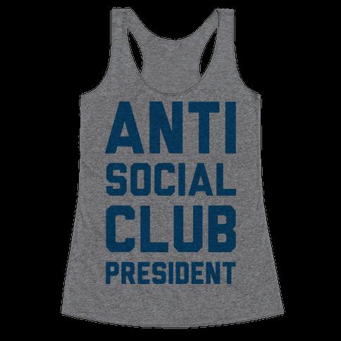 Antisocial Club President Racerback Tank Top