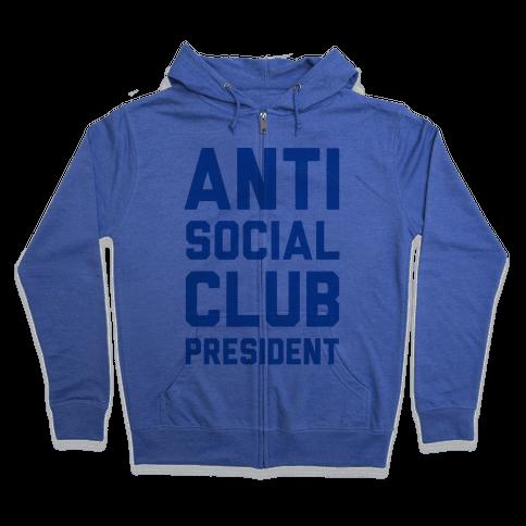 Antisocial Club President Zip Hoodie