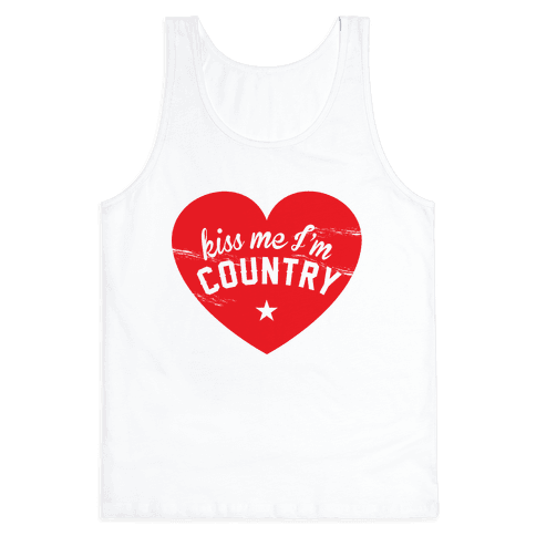 Kiss Me I'm Country Tank Top