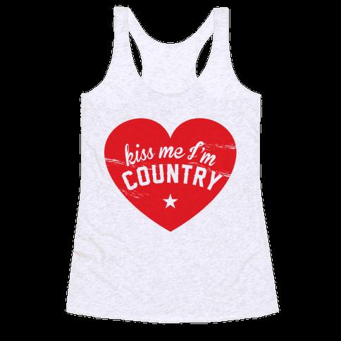 Kiss Me I'm Country Racerback Tank Top