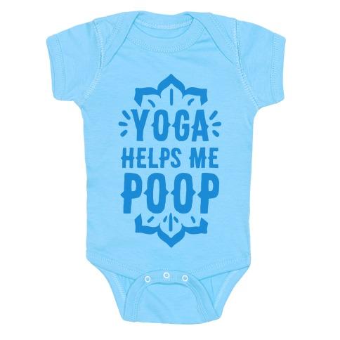 Yoga Helps Me Poop Baby Onesy