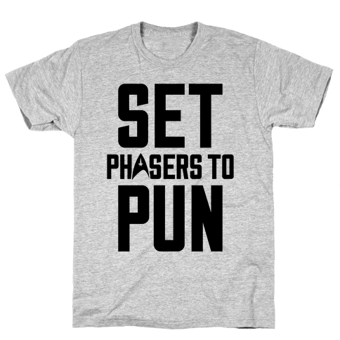 Set Phasers To Pun Mens T-Shirt