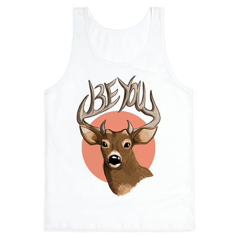 Deer- Be You Tank Top