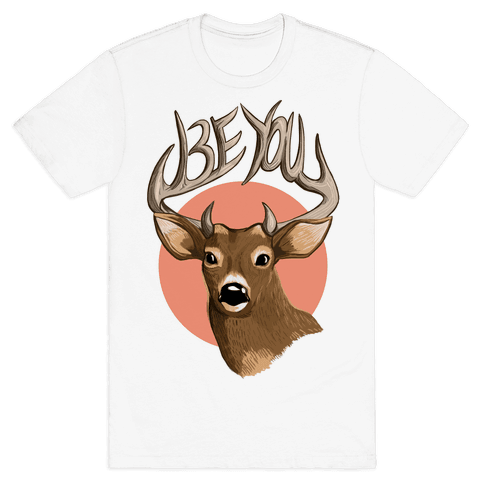 Deer- Be You Mens T-Shirt