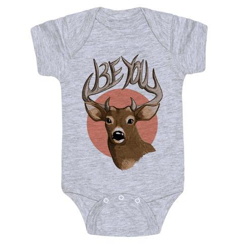 Deer- Be You Baby Onesy
