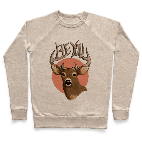 Deer- Be You Pullover