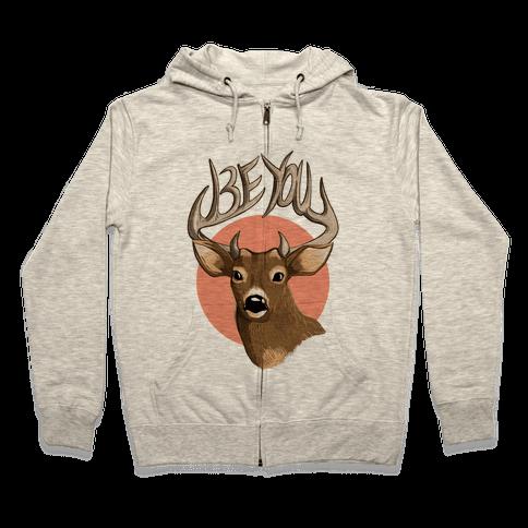 Deer- Be You Zip Hoodie