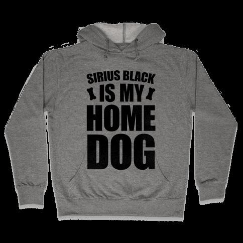 Sirius Black Is My Home Dog Hooded Sweatshirt
