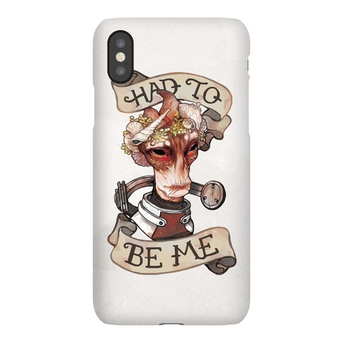 Had To Be Me (Mordin) Phone Case
