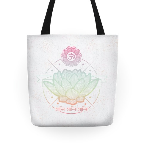 Om Shanti Shanti Shanti Tote