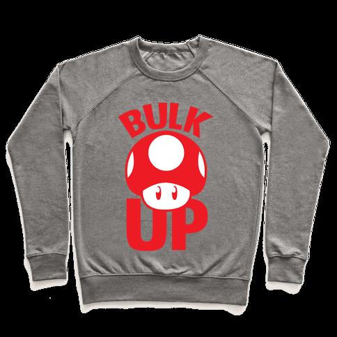 Bulk Up (Mushroom) Pullover