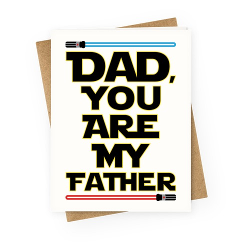 Dad, You Are My Father Greeting Card
