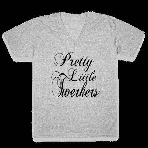 Pretty Little Twerkers V-Neck Tee Shirt
