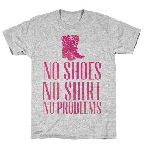 No Shoes No Shirt No Problems Mens T-Shirt
