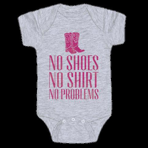 No Shoes No Shirt No Problems Baby Onesy