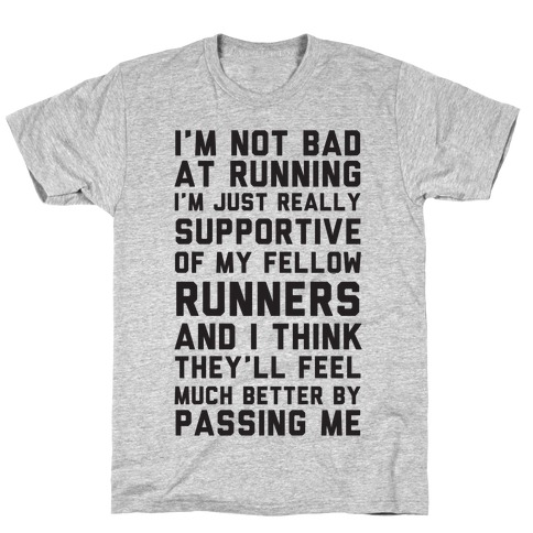 I'm Not Bad at Running Mens T-Shirt