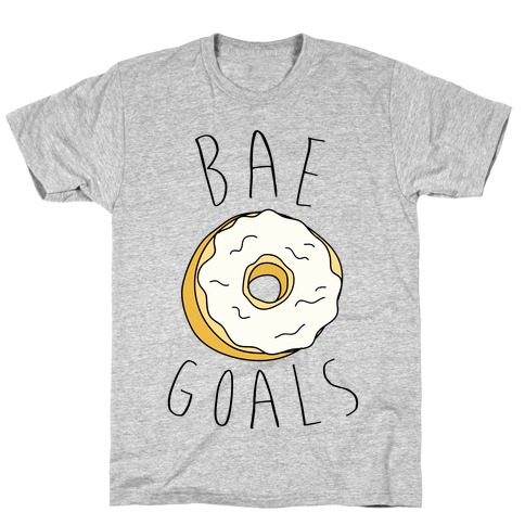 Bae Goals T-Shirt