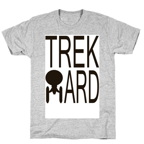 TREK HARD T-Shirt