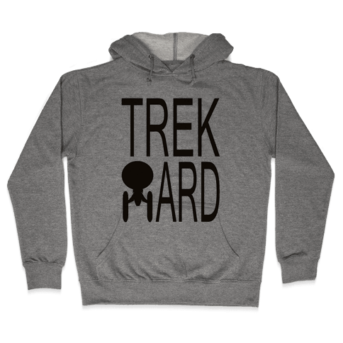 TREK HARD Hooded Sweatshirt