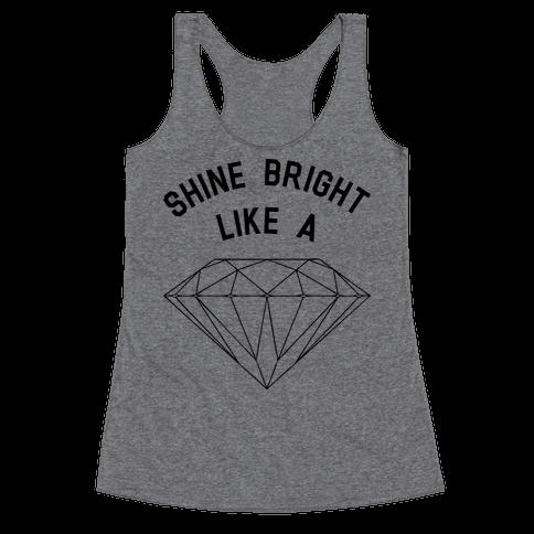 Shine Bright Like a Diamond Racerback Tank Top
