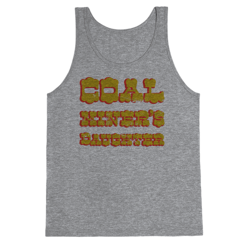 Coal Miner's Daughter Tank Top